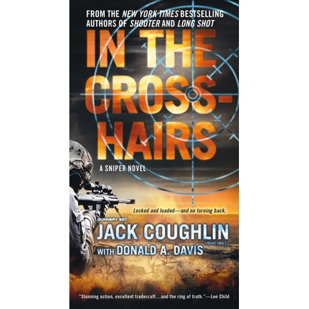 In the Crosshairs: A Kyle Swanson Sniper Novel - Kyle Richards In Halloween