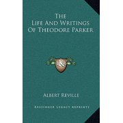 The Life and Writings of Theodore Parker