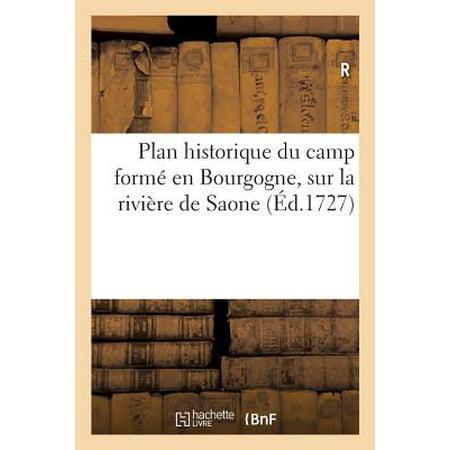 Plan Historique Du Camp Form� En Bourgogne, Sur La Rivi�re de Saone Au Dessus de de S. Jean-De-L�ne
