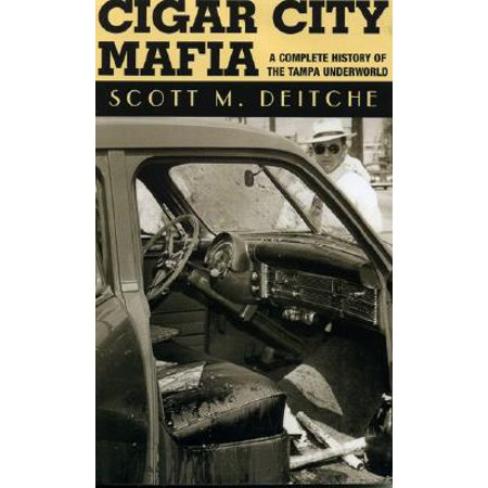 Cigar City Mafia : A Complete History of the Tampa Underworld - Party City Tampa Hours