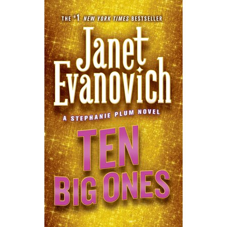 Ten Big Ones : A Stephanie Plum Novel