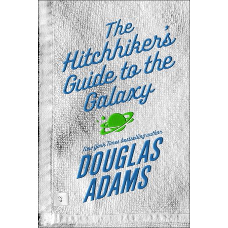The Hitchhiker's Guide to the Galaxy (Douglas Adams Hitchhikers Guide To The Galaxy Series)