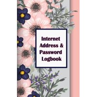 Internet Address & Password Logbook : Flower on Cover, Extra Size (5.5 X 8.5) Inches, 110 Pages