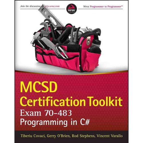 Mcsd Certification Toolkit Exam 70-483: Programming in C#