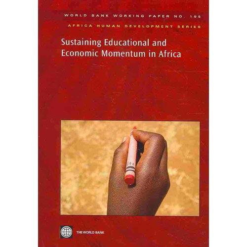 Sustaining Educational and Economic Momentum in Africa