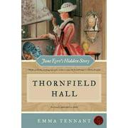 Thornfield Hall : Jane Eyre's Hidden Story