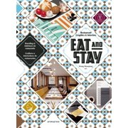 Eat and Stay : Restaurant Graphics & Interiors