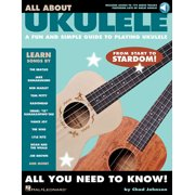All about Ukulele: A Fun and Simple Guide to Playing Ukulele (Other)