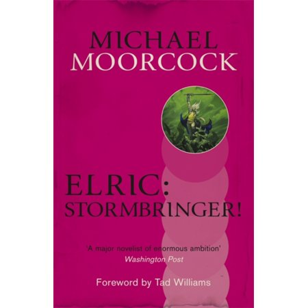 Elric: Stormbringer! (Michael Moorcock Collection) (Paperback)