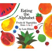 Eating the Alphabet Fruits And Vegetable (Board Book)