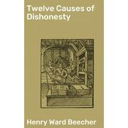 Twelve Causes of Dishonesty - eBook