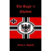 The Eagle´s Shadow - eBook