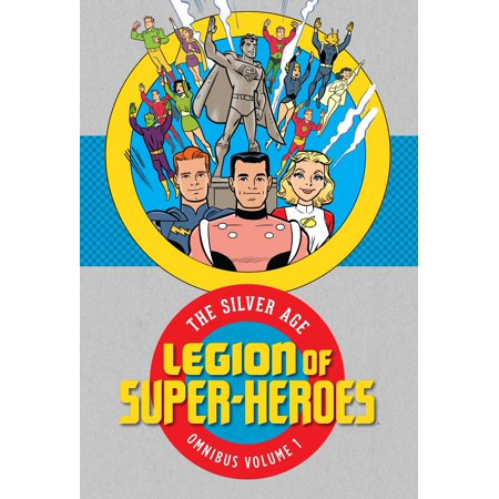 Silver Age Comics (Legion of Super Heroes: The Silver Age Omnibus Vol. 1 )