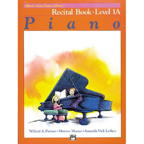 Alfred's Basic Piano Library: Recital Book Level 1A