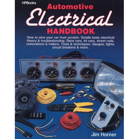 Automotive Electrical Handbook : How to Wire Your Car from (How To Erase Car Scratches)