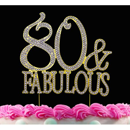 80th Birthday Cake Toppers 80 And Fabulous Crystal Bling Topper Gold