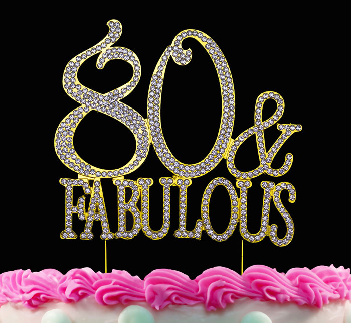 80th Birthday Cake Toppers 80 and Fabulous Crystal Bling Cake Topper Gold