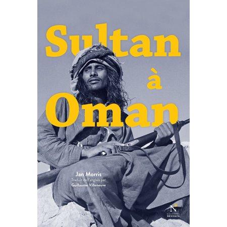 Sultan à Oman - eBook (The Sultan Of Oman Lives In Zanzibar Now)
