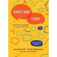They Say / I Say: The Moves That Matter in Academic Writing (Hardcover)