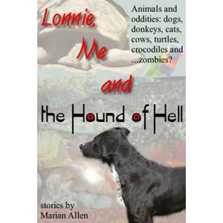 Lonnie, Me and the Hound of Hell - eBook (Hell Hound Halloween)