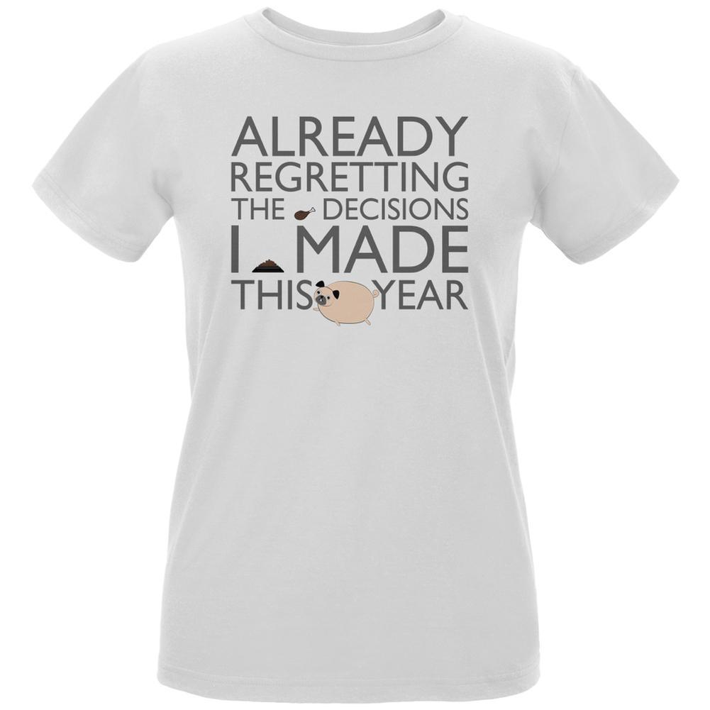 REGRETTING DECISIONS PUG NEW YEAR White Womens Organic T-Shirt