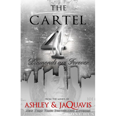 The Cartel 4 : Diamonds are Forever