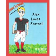 Alex Loves Football - eBook