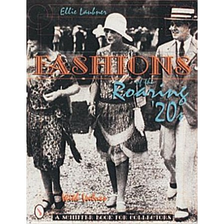 Fashions of the Roaring '20s (Roaring 20s Fashion)