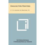 English for Printers : I. T. U. Lessons in Printing, V5