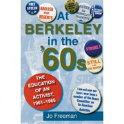 At Berkeley in the Sixties : The Making of an Activist (Paperback)