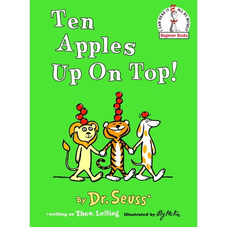 Ten Apples Up on Top! (Hardcover) (Eightball & Mjg On Top Of The World)