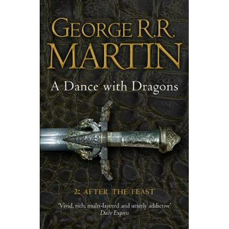 A Dance With Dragons: Part 2 After the Feast (A Song of Ice and Fire Book 5) (Paperback)](Halloween Dance Song Ideas)
