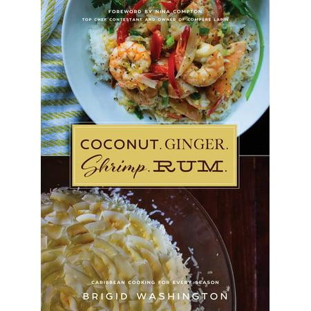Coconut. Ginger. Shrimp. Rum. : Caribbean Flavors for Every (Best Coconut Shrimp Restaurant)