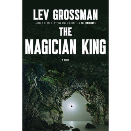 The Magician King A Novel Walmart