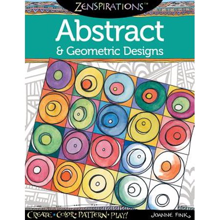 Design Originals Zenspirations Abstract & Geometric Designs Coloring Book: Create, Color, Pattern, Play! (Pattern Play)