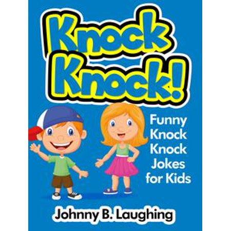 Funny Kid Jokes For Halloween (Knock Knock! Funny Knock Knock Jokes for Kids -)