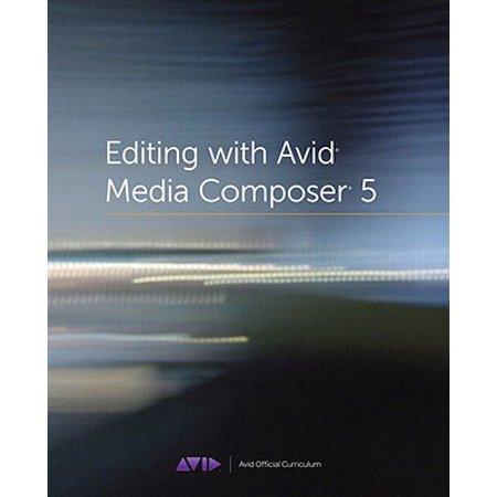 Editing with Avid Media Composer 5 - eBook Media Composer Key