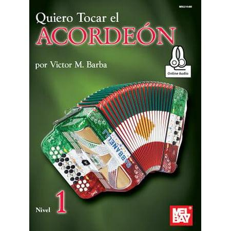 Quiero Tocar El Acordeon : Nivel 1 - El Arte Musical Music
