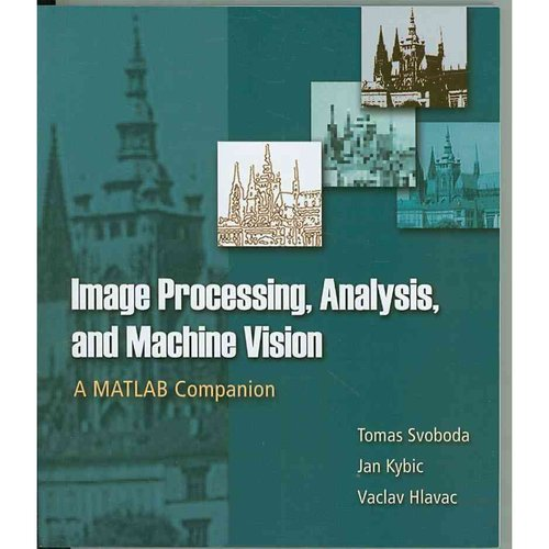 Image Processing, Analysis and Machine Vision: A Matlab Companion