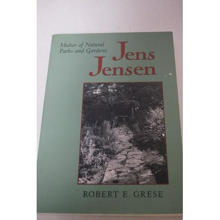 Jens Jensen  Maker Of Natural Parks And Gardens