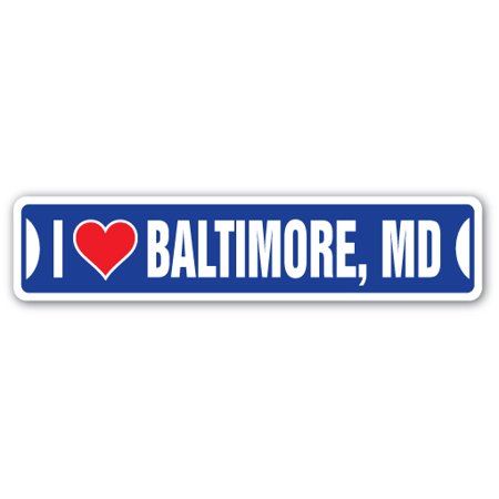I LOVE BALTIMORE, MARYLAND Street Sign md city state us wall road décor - Halloween Party Baltimore Md