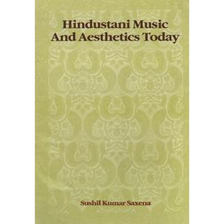 - Hindustani Music and Aesthetics Today - eBook