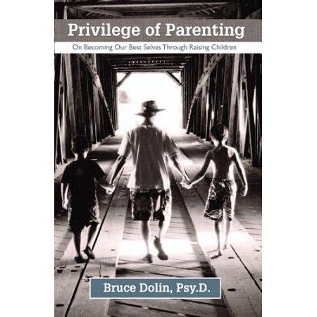 Privilege Of Parenting
