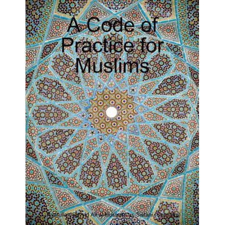 A Code of Practice for Muslims - eBook
