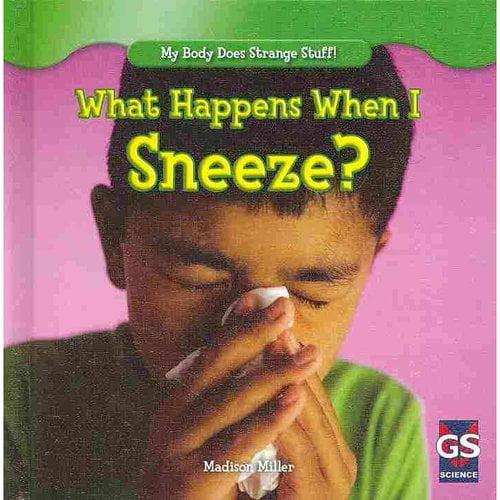 What Happens When I Sneeze?