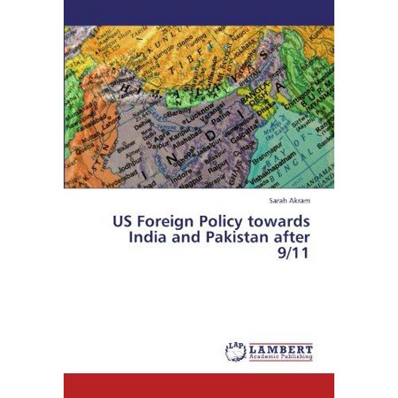 Us Foreign Policy Towards India And Pakistan After 9 11