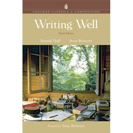 Writing Well: Longman Classics in Composition