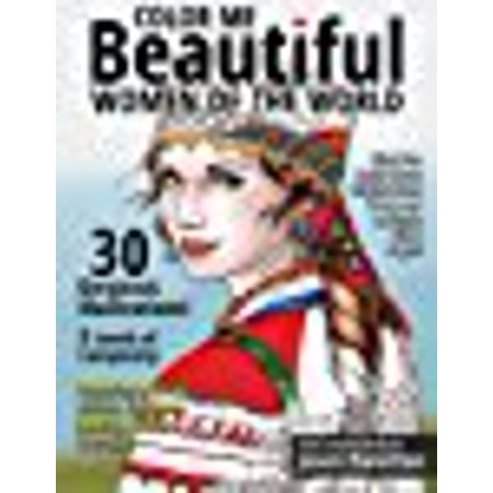 Color Me Beautiful Women Of The World Adult Coloring Book