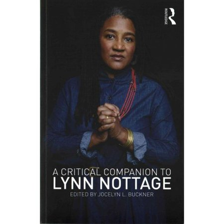 A Critical Companion to Lynn Nottage by