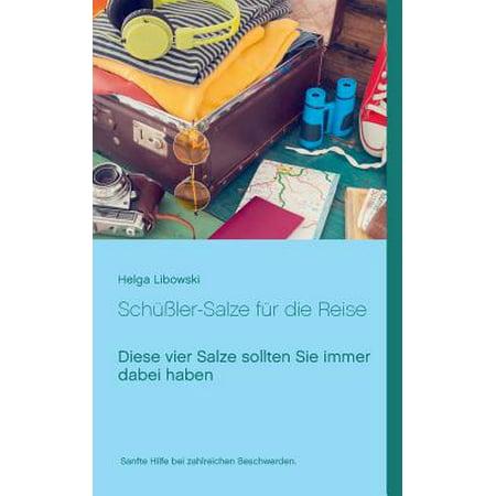 Schussler-Salze Fur Die Reise (Dinge Benötigt Für Camping Reise)